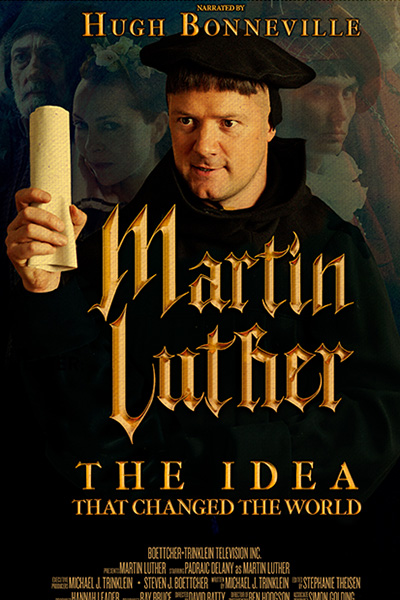Martin Luther, The Idea that Changed the World