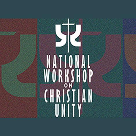 National Workshop on Christian Unity
